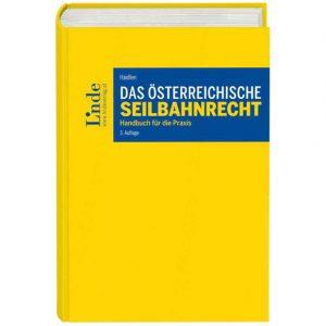 Neuauflage: Das österreichische Seilbahnrecht